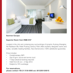 Summer Escape Radisson Blu Hotel Pudong Century Park